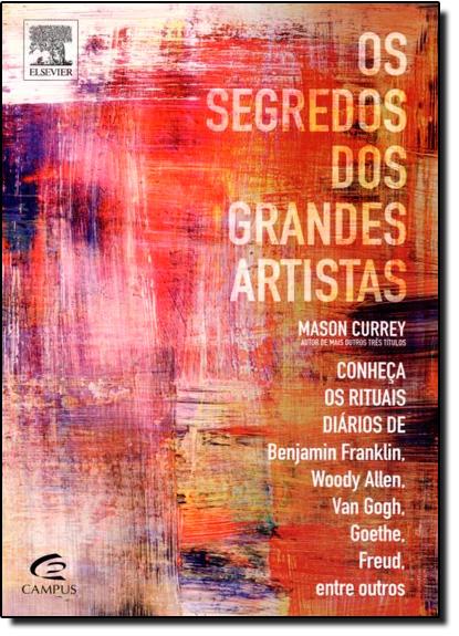 Segredos dos Grandes Artistas, Os, livro de Mason Currey