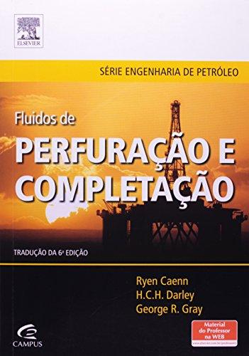 Fluidos de Perfuração e Completação, livro de Ryen Caenn