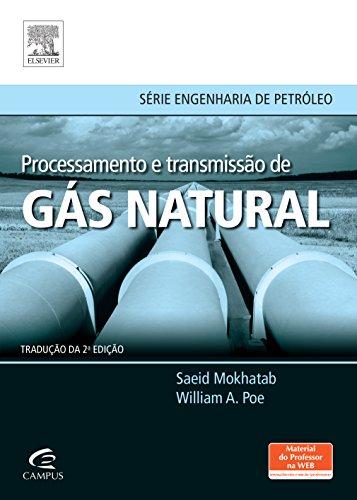 Processamento e Transmissão de Gás Natural, livro de Saeid Mokhatab