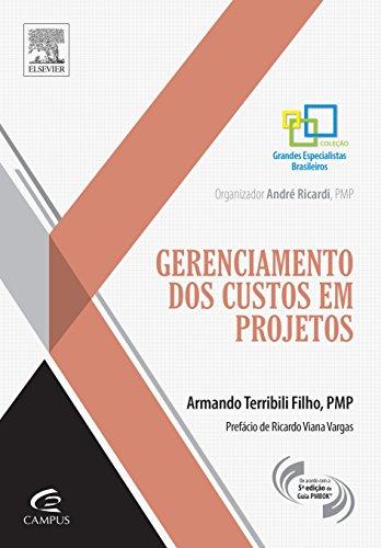 Gerenciamento dos Custos em Projetos, livro de Armando Terribili Filho