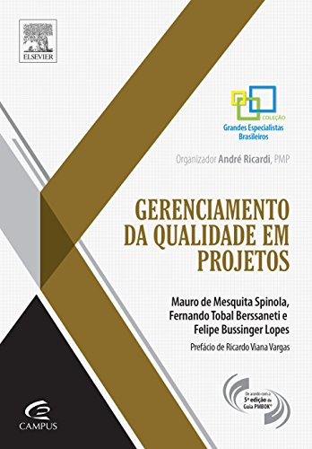 Gerenciamento da Qualidade Em Projetos, livro de Mauro Spinola