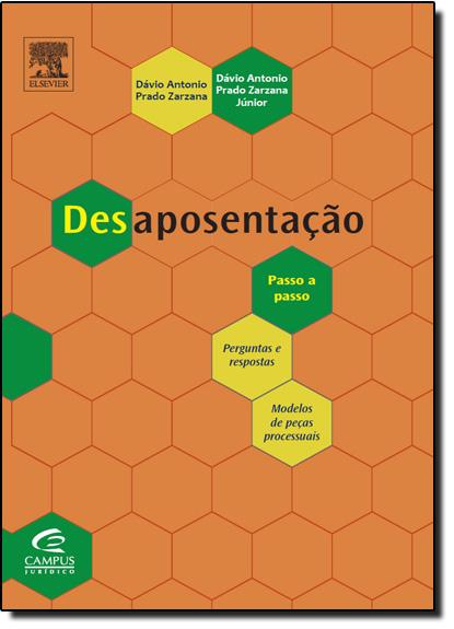 Desaposentação, livro de Dávio Antonio Prado Zarzana
