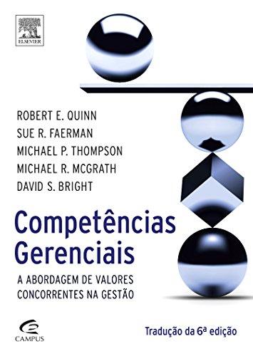 Competências Gerenciais: A Abordagem de Valores Concorrentes na Gestão, livro de Robert E. Quinn