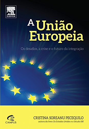 União Europeia, A, livro de Cristina Soreanu Pecequilo