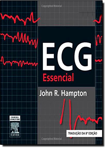 Ecg Essencial, livro de John R. Hampton