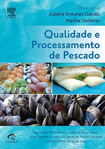 Qualidade e Processamento de Pescado, livro de Juliana Antunes Galvão