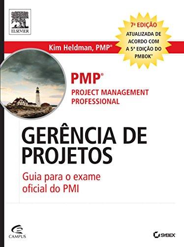 Gerência de Projetos: Guia Para o Exame Oficial do Pmi, livro de Kim Heldman