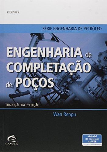 Engenharia de Completação de Poços, livro de Wan Renpu