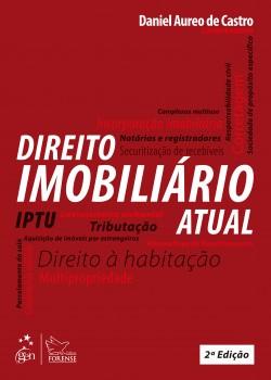 Direito imobiliário atual - 2ª edição, livro de Daniel Aureo de Castro