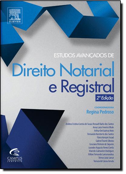 Estudos Avançados de Direito Notarial e Registral, livro de Regina Pedroso