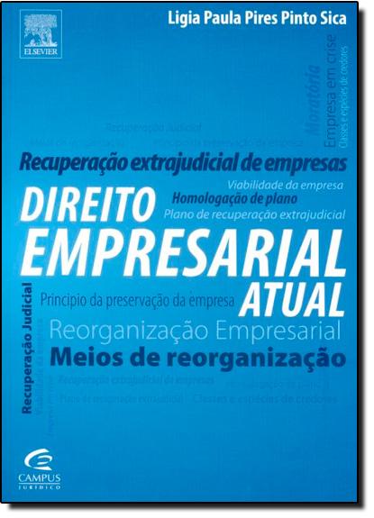 Direito Empresarial Atual, livro de Ligia Paula Pires Pinto Sica