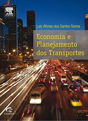 Economia e Planejamento dos Transportes, livro de Luiz Afonso dos Santos Senna