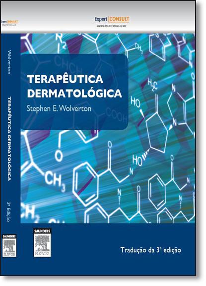 Terapêutica Dermatológica, livro de Stephen E. Wolverton