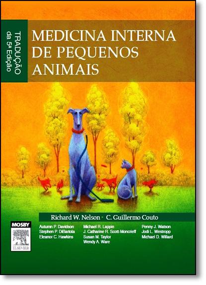 Medicina Interna de Pequenos Animais, livro de Richardo Nelson