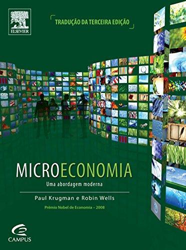 Microeconomia: Uma Abordagem Moderna, livro de Paul Krugman