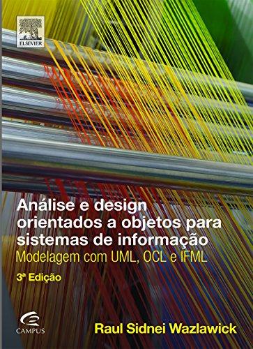 Análise e Design Orientados a Objetos Para Sistema de Inovação, livro de Raul Sidnei Wazlawick