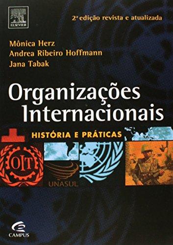 Organizações Internacionais: História e Práticas, livro de Mônica Herz