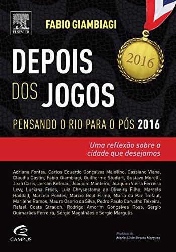 Depois dos Jogos: Pensando o Rio Para o Pós 2016, livro de Fabio Giambiagi