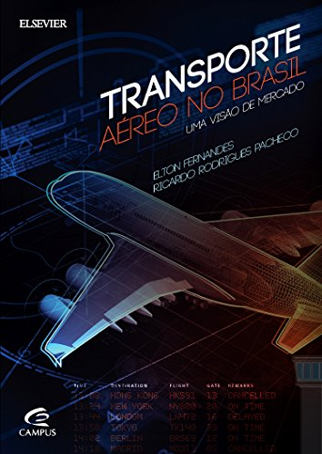 Transporte Aéreo do Brasil: Uma Visão de Mercado, livro de Elton Fernandes