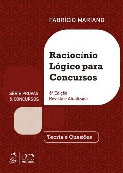 Raciocínio lógico para concursos - Teoria e questões - 6ª edição, livro de Fabrício Mariano