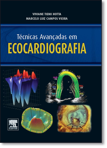 Técnicas Avançadas em Ecocardiografia, livro de Viviane Tiemi Hotta