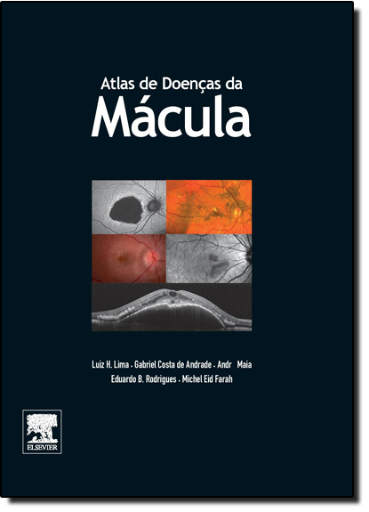 Atlas de Doenças de Mácula, livro de Luiz Henrique Soares Gonçalves de Lima