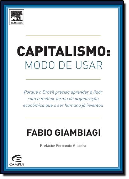 Capitalismo: Modo de Usar, livro de Fabio Giambiagi