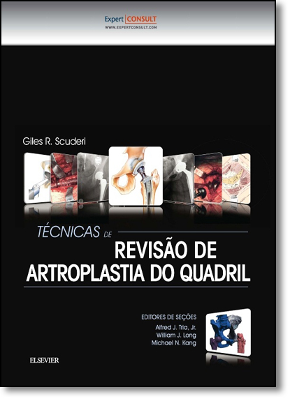 Técnicas de Revisão de Artroplastia do Quadril, livro de Giles R. Scuderi