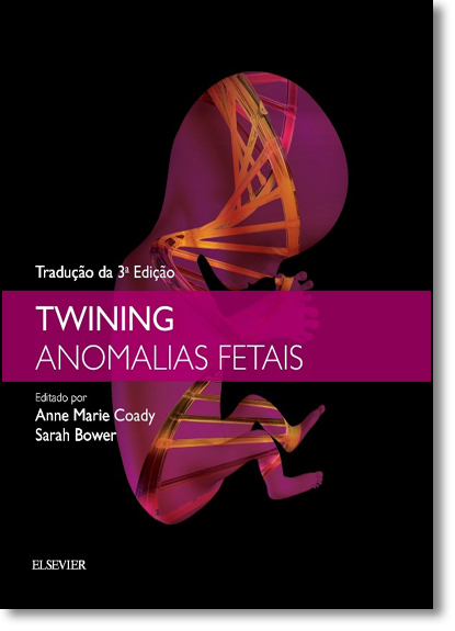 Twining: Anomalias Fetais, livro de Anne Marie Coady