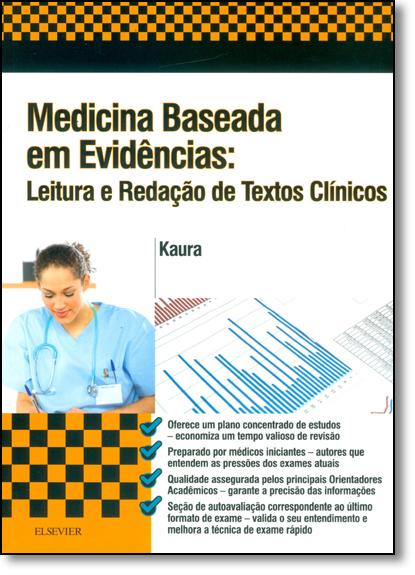 Medicina Baseada em Evidência: Leitura e Redação de Textos Clínicos, livro de Amit Kaura