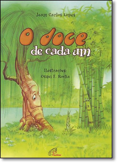 Doce de Cada Um, O - Coleção Fazendo História, livro de Jeam Carlos Lopes