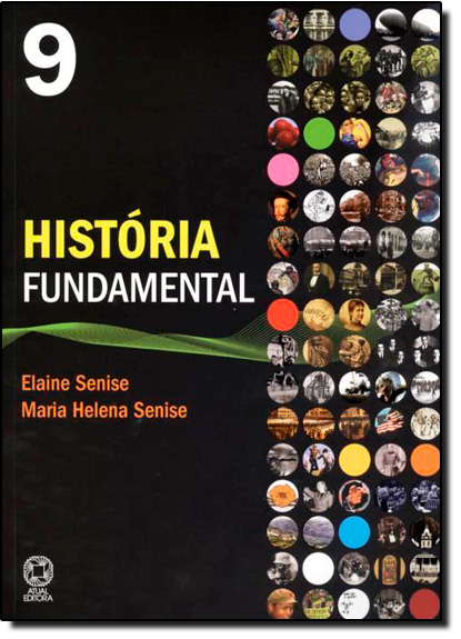 Historia Fundamental - 9º Ano - 8ª Série, livro de Elaine Senise Barbosa