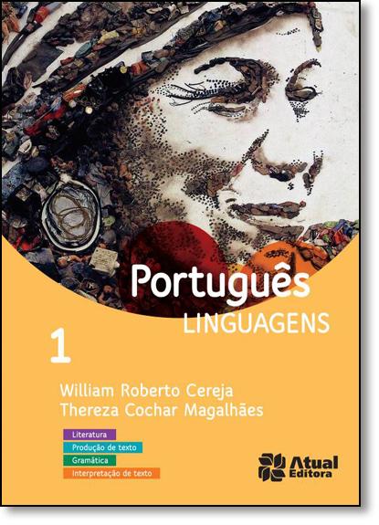 Português - Linguagens - Literatura, Produção de Texto, Gramática, Interpretação de Texto - Vol.1, livro de Thereza Cochar Magalhães