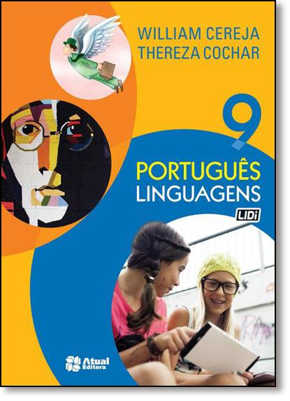 Português - Linguagens - 9º Ano, livro de William Roberto Cereja