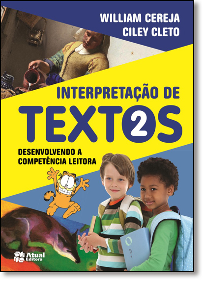 Interpretação de Textos: Desenvolvendo a Competência Leitora - 2º Ano, livro de William Roberto Cereja