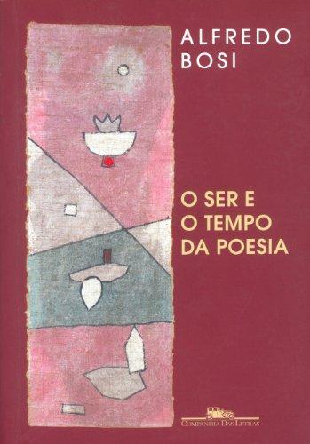 O ser e o tempo na poesia, livro de Alfredo Bosi