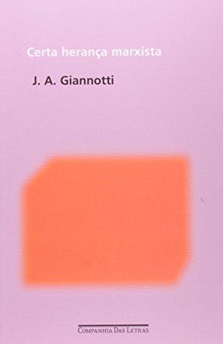 Certa herança marxista, livro de José Arthur Giannotti