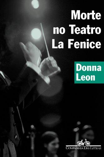 MORTE NO TEATRO LA FENICE, livro de Donna Leon
