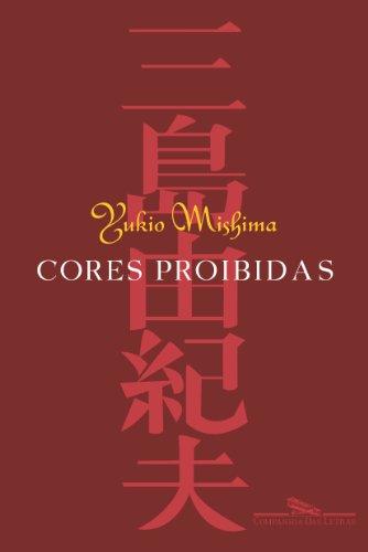 CORES PROIBIDAS, livro de Yukio Mishima