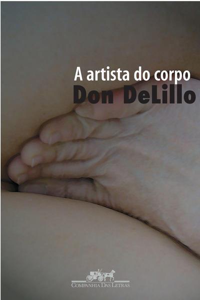 A artista do corpo, livro de Don DeLillo