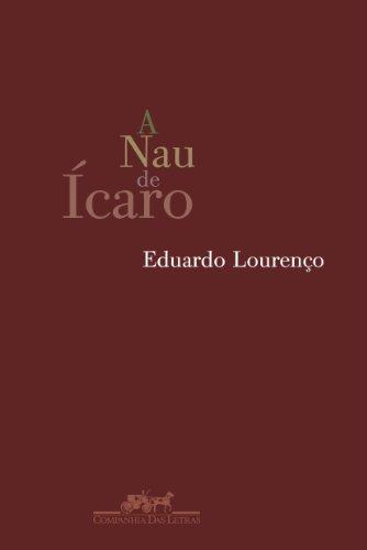 A NAU DE ÍCARO E IMAGEM E MIRAGEM DA LUSOFONIA, livro de Eduardo Lourenço