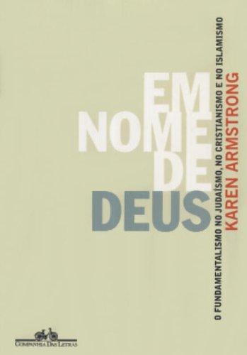 EM NOME DE DEUS, livro de Karen Armstrong