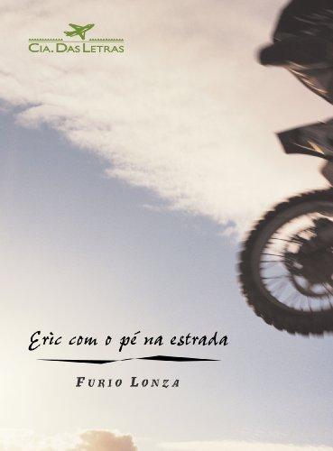 ERIC COM O PÉ NA ESTRADA, livro de Furio Lonza