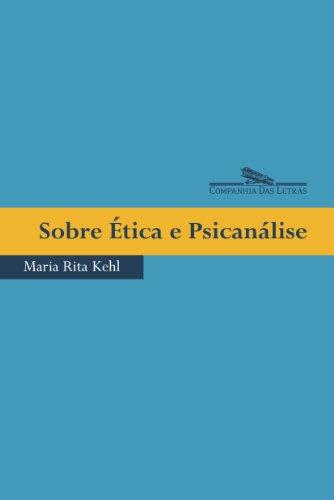 Sobre ética e psicanálise, livro de Maria Rita Kehl