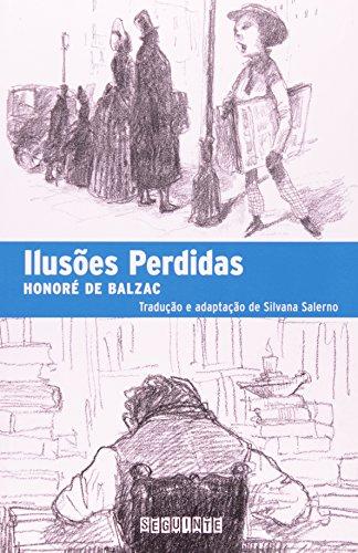 ILUSÕES PERDIDAS, livro de Honoré de Balzac, Silvana Salerno (adaptação)