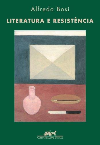 Literatura e resistência, livro de Alfredo Bosi