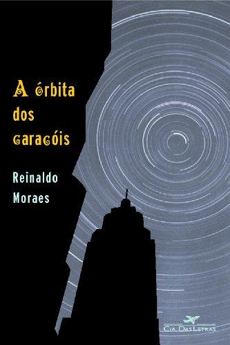 A órbita dos caracóis, livro de Reinaldo Moraes