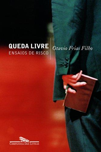 QUEDA LIVRE, livro de Otavio Frias Filho