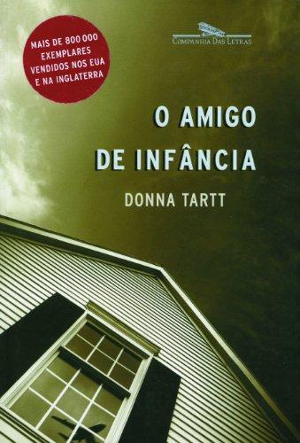 O AMIGO DE INFÂNCIA, livro de Donna Tartt