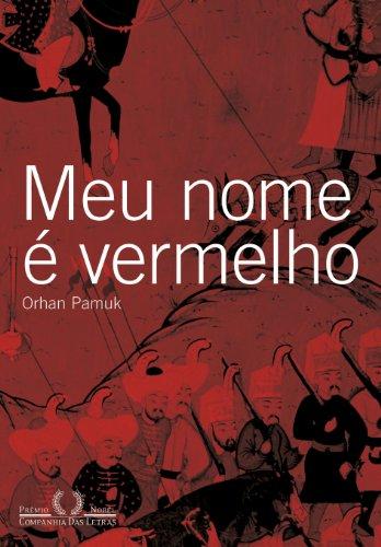 Meu nome é vermelho, livro de Orhan Pamuk